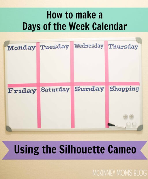 TOTS Family, Parenting, Kids, Food, Crafts, DIY and Travel Days-of-the-Week-Calendar-Tutorial Time-Saving Tips for Busy Moms Parenting  Time-Saving Tips Time Management parenting