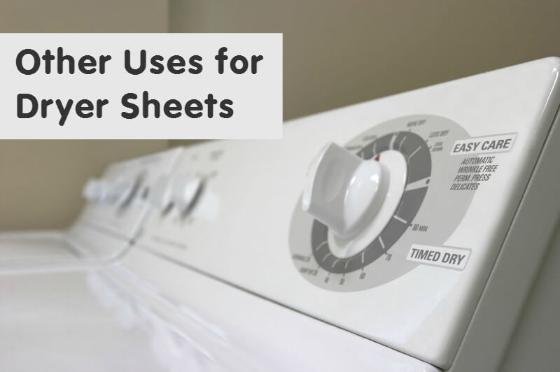 Other Uses For Dryer Sheets