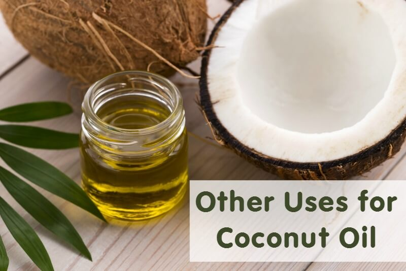 Other Uses For Coconut Oil