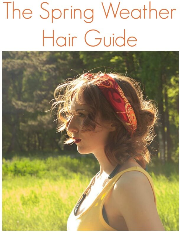 The Spring Weather Hair Guide