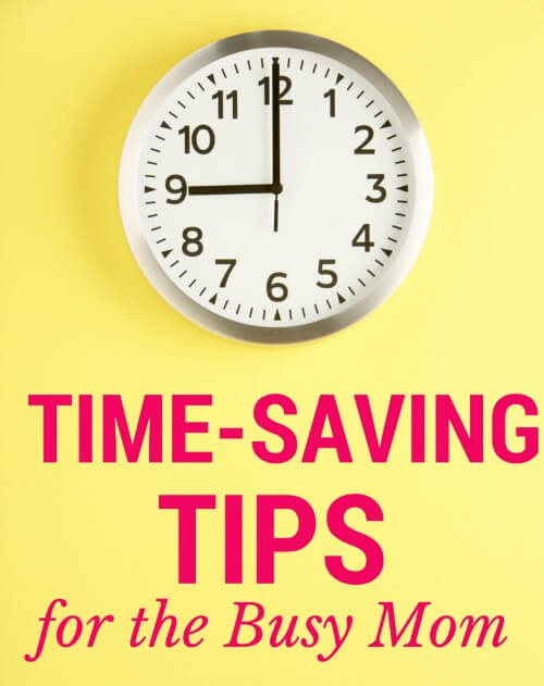 TOTS Family, Parenting, Kids, Food, Crafts, DIY and Travel Time-Saving-Tips- Time-Saving Tips for Busy Moms Parenting  Time-Saving Tips Time Management parenting