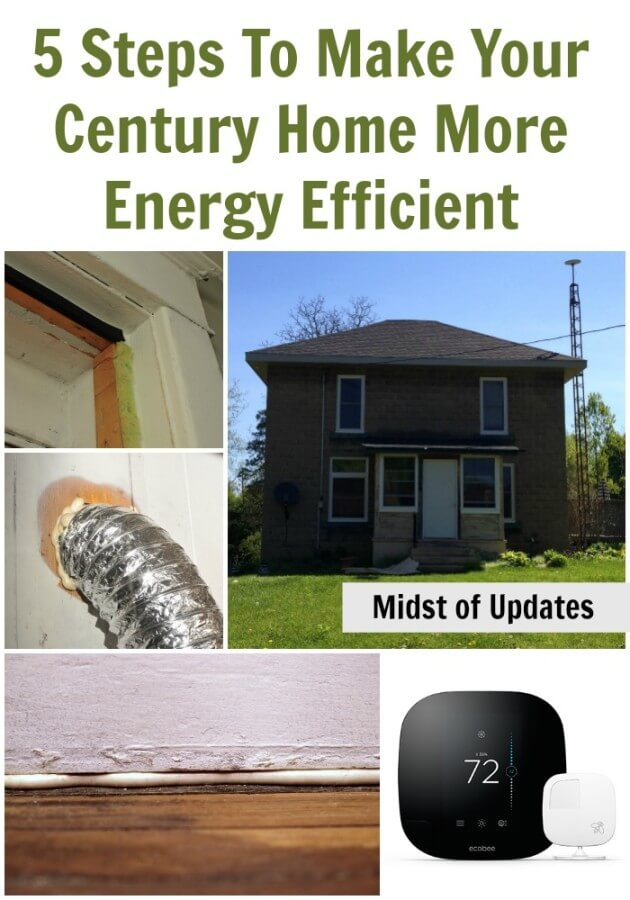 5 Steps To Make Your Century Home More Energy Efficient