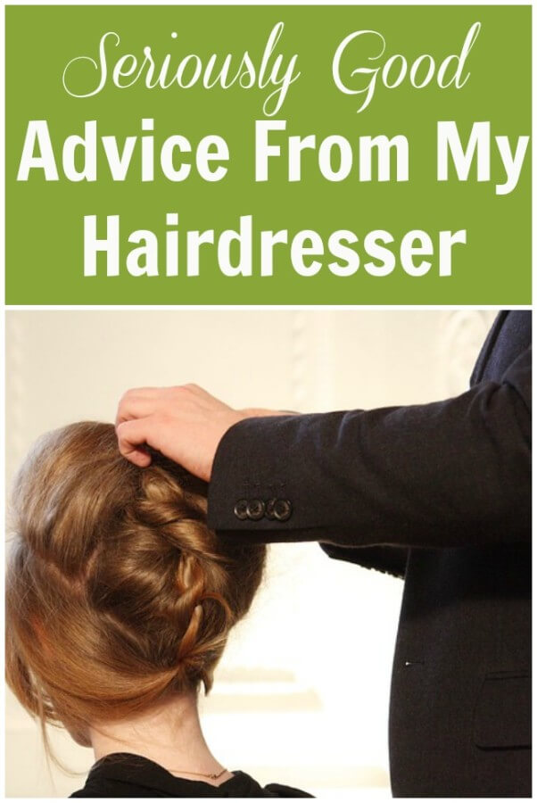 Advice From My Hairdresser