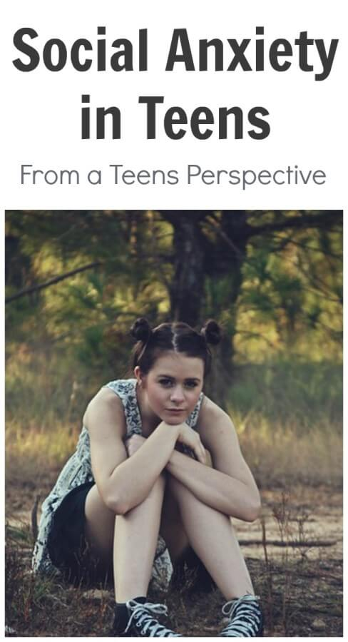 Social Anxiety in Teens - From A Teens Perspective