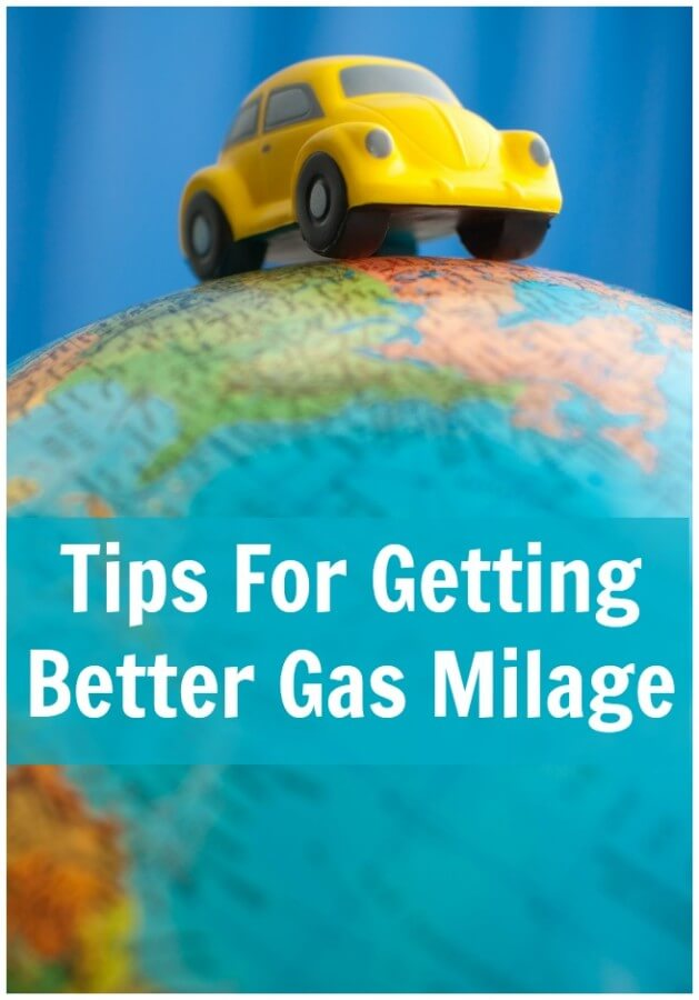 Tips For Getting Better Gas Milage