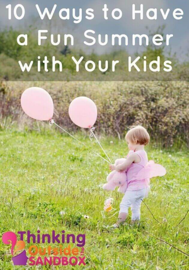 TOTS Family, Parenting, Kids, Food, Crafts, DIY and Travel 10-Ways-to-Have-a-Fun-Summer-with-Your-Kids 10 Ways to Have a Fun Summer with Your Kids Kids Parenting TOTS Family  summer parenting kids holidays family