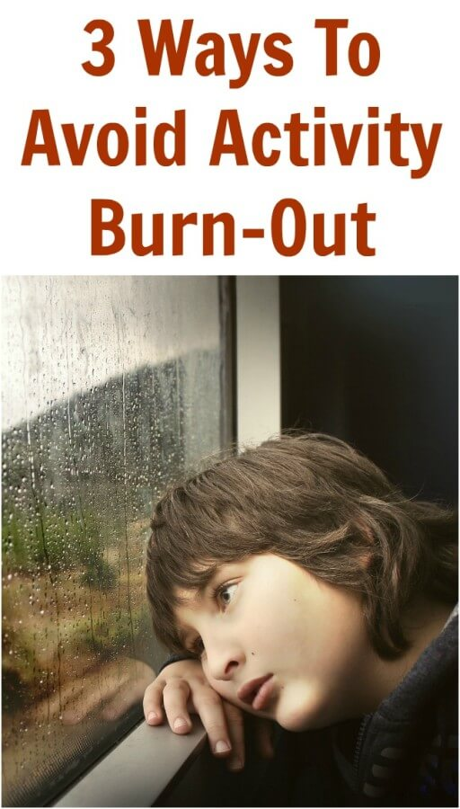 TOTS Family, Parenting, Kids, Food, Crafts, DIY and Travel 3-Ways-To-Avoid-Activity-Burn-Out 3 Ways To Avoid Activity Burn-Out Kids Parenting TOTS Family  parenting Extracurricular burn-out activities