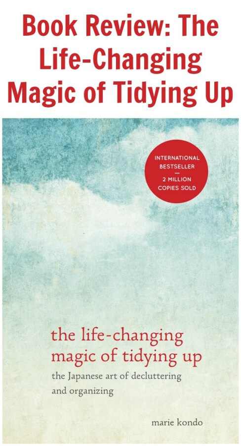TOTS Family, Parenting, Kids, Food, Crafts, DIY and Travel Book-Review-The-Life-Changing-Magic-of-Tidying-Up Book Review: The Life-Changing Magic of Tidying Up Home TOTS Family  cleaning book review book