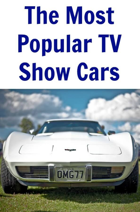 TOTS Family, Parenting, Kids, Food, Crafts, DIY and Travel The-Most-Popular-TV-Show-Cars The Most Popular TV Show Cars TOTS Family Travel Uncategorized  tv show cars cars