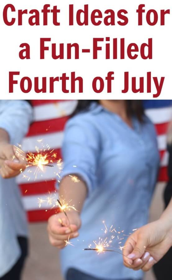 Craft Ideas for a Fun-Filled Fourth of July