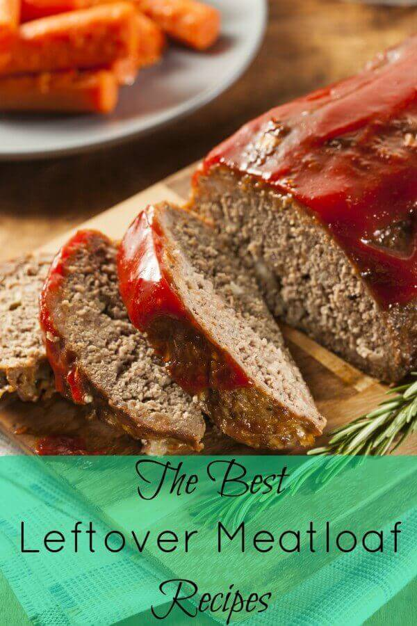 The Best Leftover Meatloaf Recipes