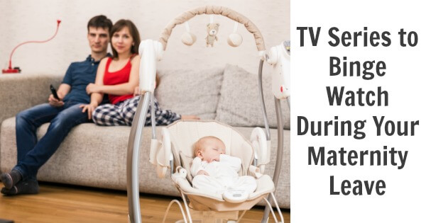 TOTS Family, Parenting, Kids, Food, Crafts, DIY and Travel TV-to-Binge-Watch-During-Your-Maternity-Leave TV Series to Binge Watch During Your Maternity Leave Home Pregnancy TOTS Family Uncategorized  tv Shows to Watch netflix Maternity Leave Hulu Plus Entertainment