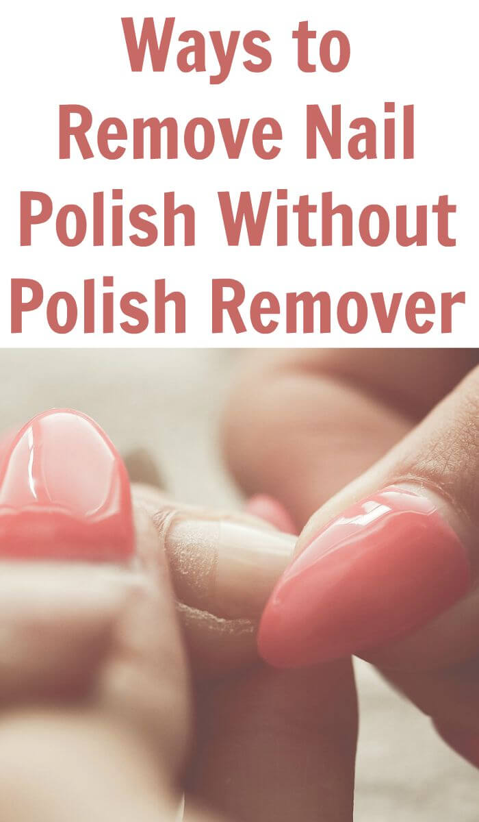 TOTS Family, Parenting, Kids, Food, Crafts, DIY and Travel Ways-to-Remove-Nail-Polish-Without-Polish-Remover Ways to Remove Nail Polish Without Polish Remover Style TOTS Family  Nail Polish