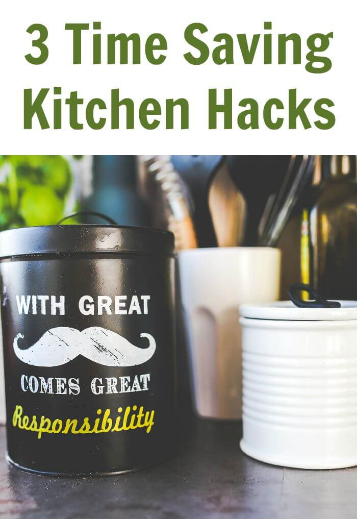 3 Time Saving Kitchen Hacks