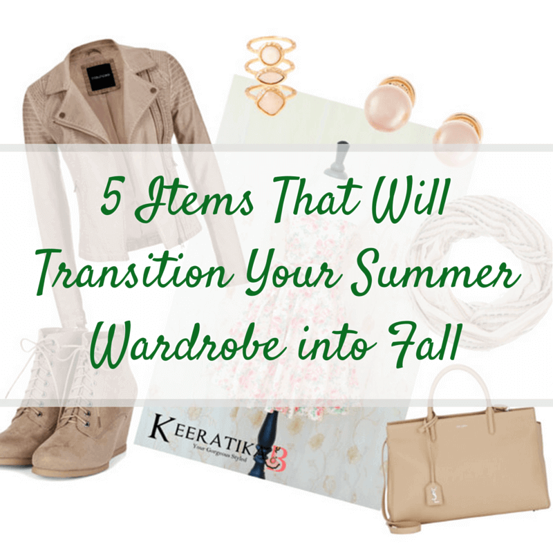 Transition Your Summer Wardrobe Into Fall Fashion