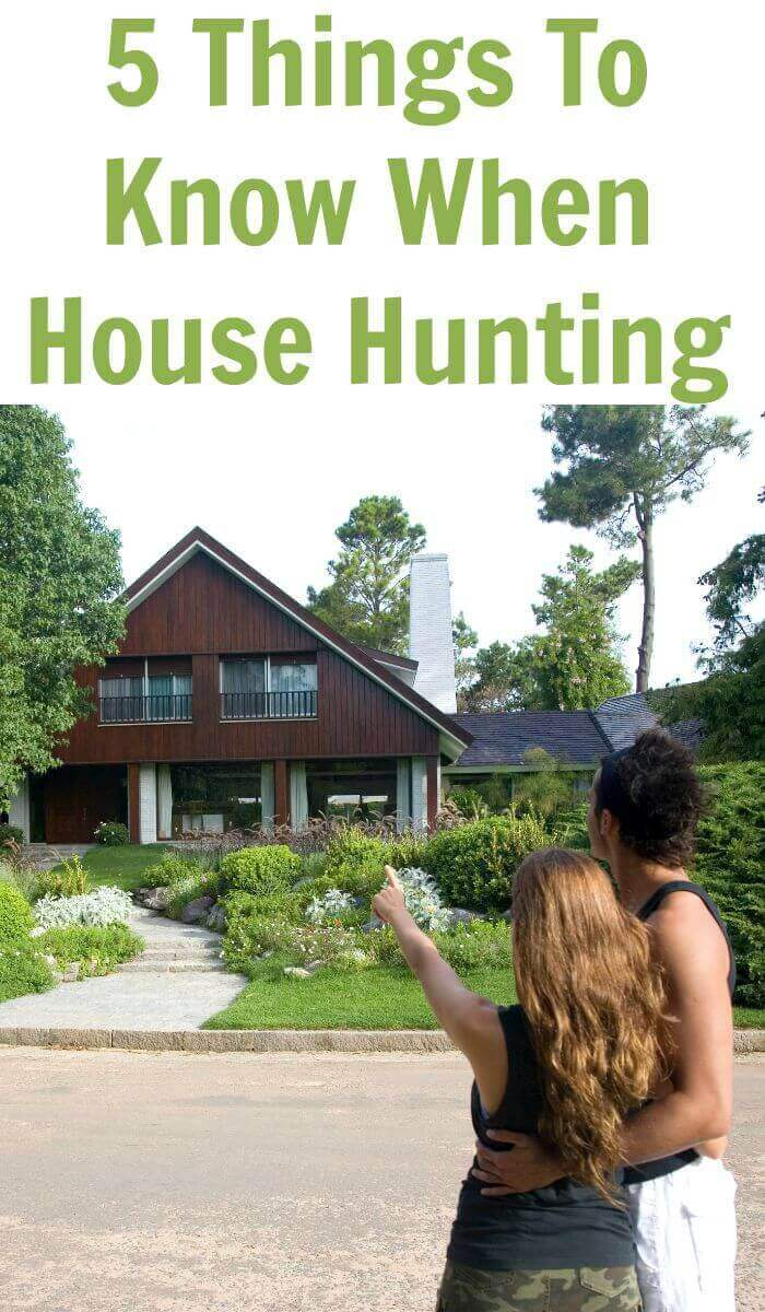 5 Things To Know When House Hunting