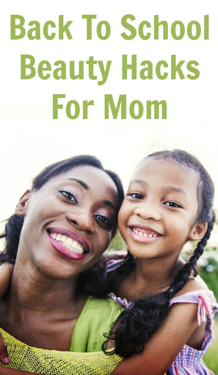 TOTS Family, Parenting, Kids, Food, Crafts, DIY and Travel Back-To-School-Beauty-Hacks-For-Mom- Back To School Beauty Hacks For Mom Style TOTS Family  mom Beauty Hacks