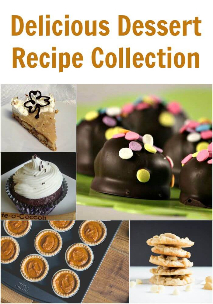 TOTS Family, Parenting, Kids, Food, Crafts, DIY and Travel Delicious-Dessert-Recipe-Collection Delicious Dessert Recipe Collection Desserts Food TOTS Family  summer dessert desserts dessert