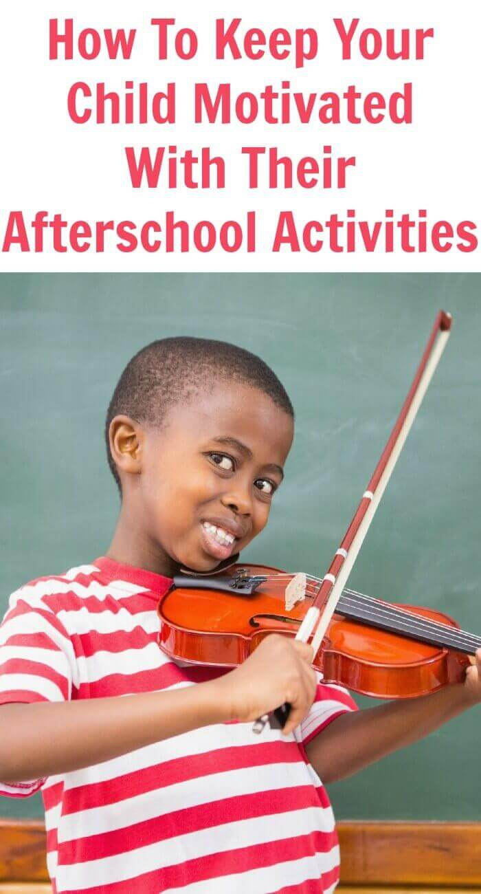 How To Keep Your Child Motivated With Their Afterschool Activities