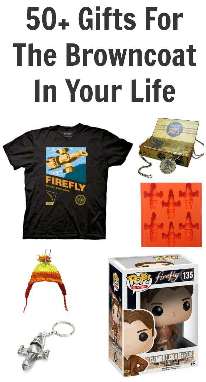 50+ Gifts For The Browncoat In Your Life – Firefly Gift List