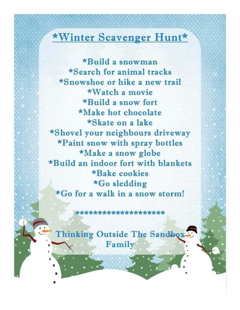 A winter bucket list, to do list or scavenger hunt can make each month go by with different things to do. Some activities you might be trying for the first time or they could be your families favourite thing to do!