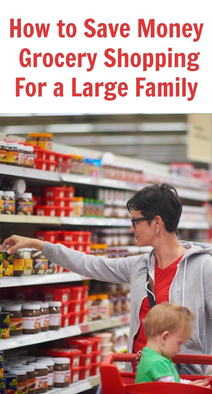 TOTS Family, Parenting, Kids, Food, Crafts, DIY and Travel How-to-Save-Money-When-Grocery-Shopping-For-a-Large-Family How to Save Money When Grocery Shopping Kids Sponsored TOTS Family  save on grocery shopping save money