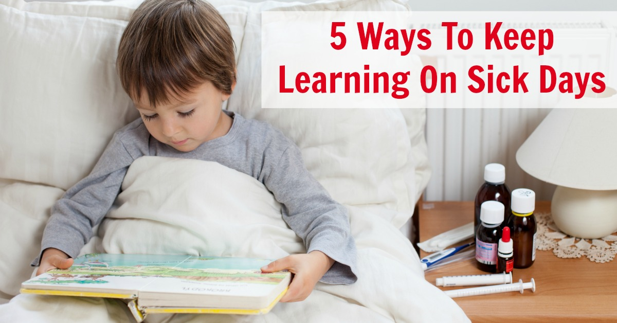 TOTS Family, Parenting, Kids, Food, Crafts, DIY and Travel 5-Ways-To-Keep-Learning-On-Sick-Days 5 Ways to Keep Learning on Sick Days Kids Parenting TOTS Family  sickness parenting learning kids homeschooling education
