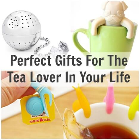 Perfect Gifts For The Tea Lover In Your Life