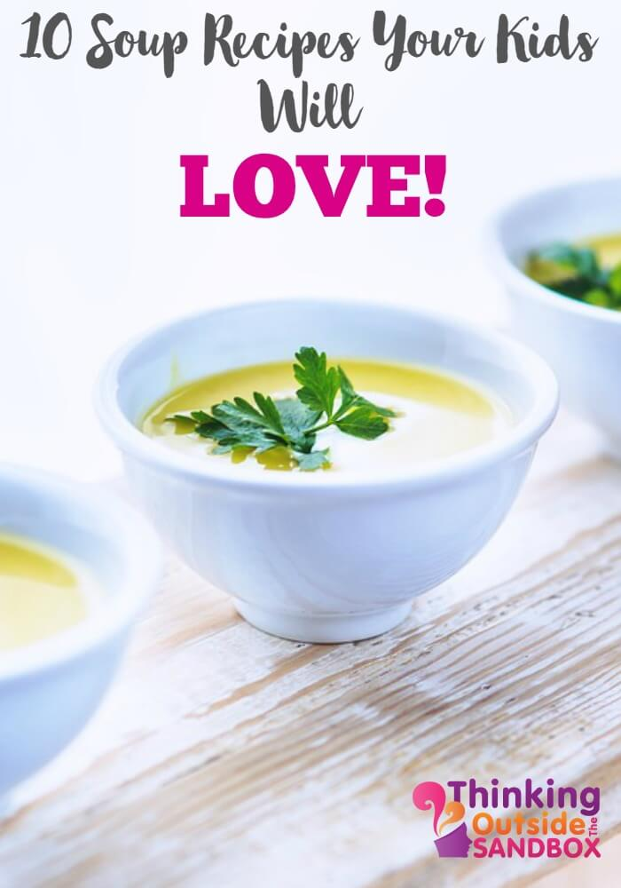 There is still a chill in the air so let's visit 10 Soup Recipes your Children will love!