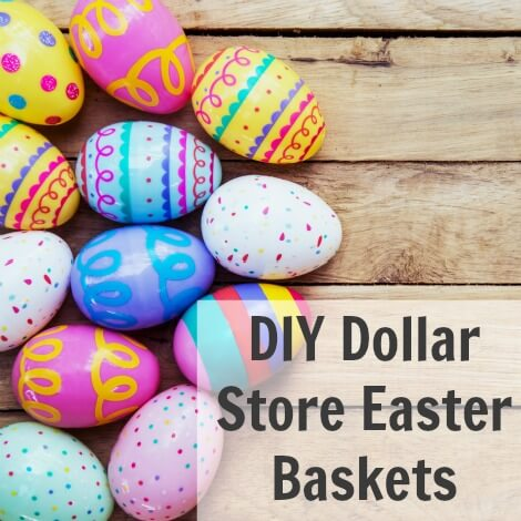 TOTS Family, Parenting, Kids, Food, Crafts, DIY and Travel DIY-Dollar-Store-Easter-Basket DIY Dollar Store Easter Baskets Crafts Holiday Treats TOTS Family Uncategorized  easter basket easter diy crafts