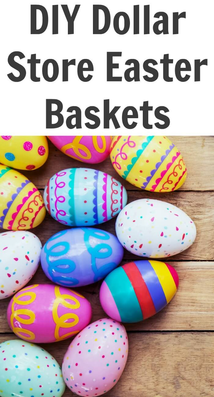 TOTS Family, Parenting, Kids, Food, Crafts, DIY and Travel DIY-Dollar-Store-Easter-Baskets DIY Dollar Store Easter Baskets Crafts Holiday Treats TOTS Family Uncategorized  easter basket easter diy crafts