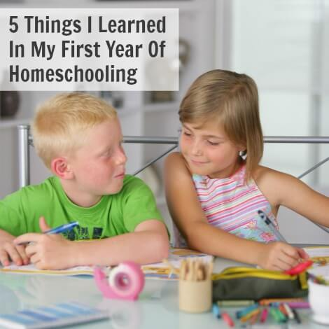 5 Things I Learned In My First Year Of Homeschooling