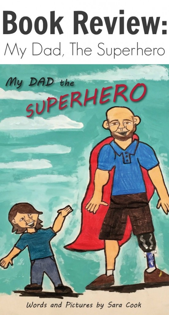 TOTS Family, Parenting, Kids, Food, Crafts, DIY and Travel Book-Review-My-Dad-The-Superhero-551x1024 Book Review: My Dad, The Superhero Kids Parenting TOTS Family  picture book kids and disability disability children's book