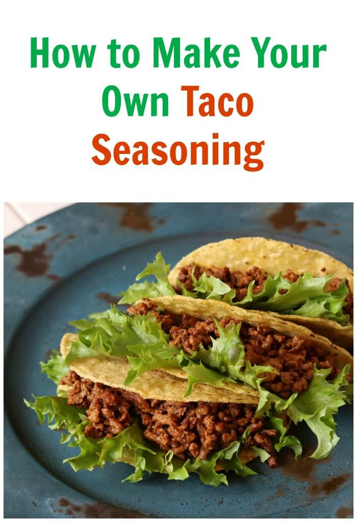 Now you have no excuses NOT to learn How to Make Your Own Taco Seasoning Recipe today!