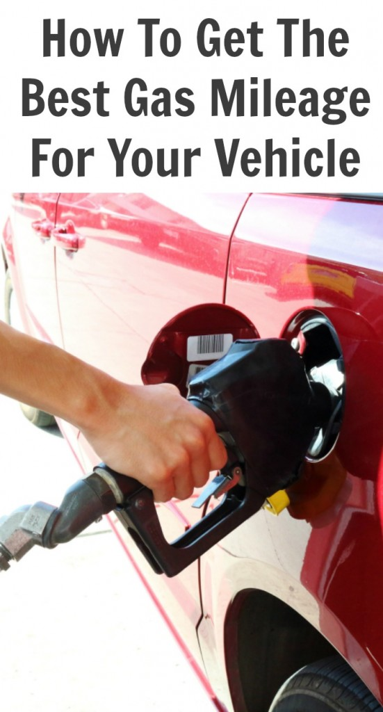 How to Get the Best Gas Mileage for Your Vehicle