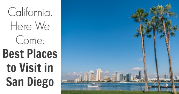 TOTS Family, Parenting, Kids, Food, Crafts, DIY and Travel Best-Places-to-Visit-in-San-Diego California, Here We Come: Best Places to Visit in San Diego Kids Parenting TOTS Family Travel  travel with kids san diego california