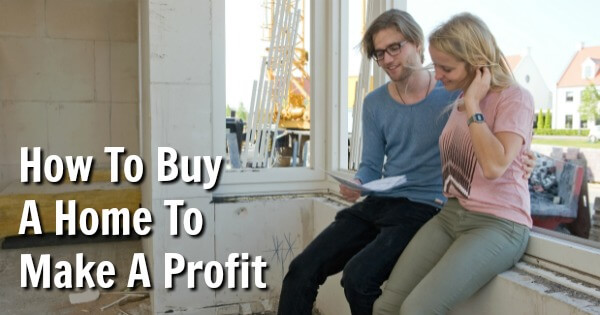 TOTS Family, Parenting, Kids, Food, Crafts, DIY and Travel Buy-A-Home-To-Make-A-Profit How To Buy A Home To Make A Profit Home TOTS Family  sell realtor house flipping home agent