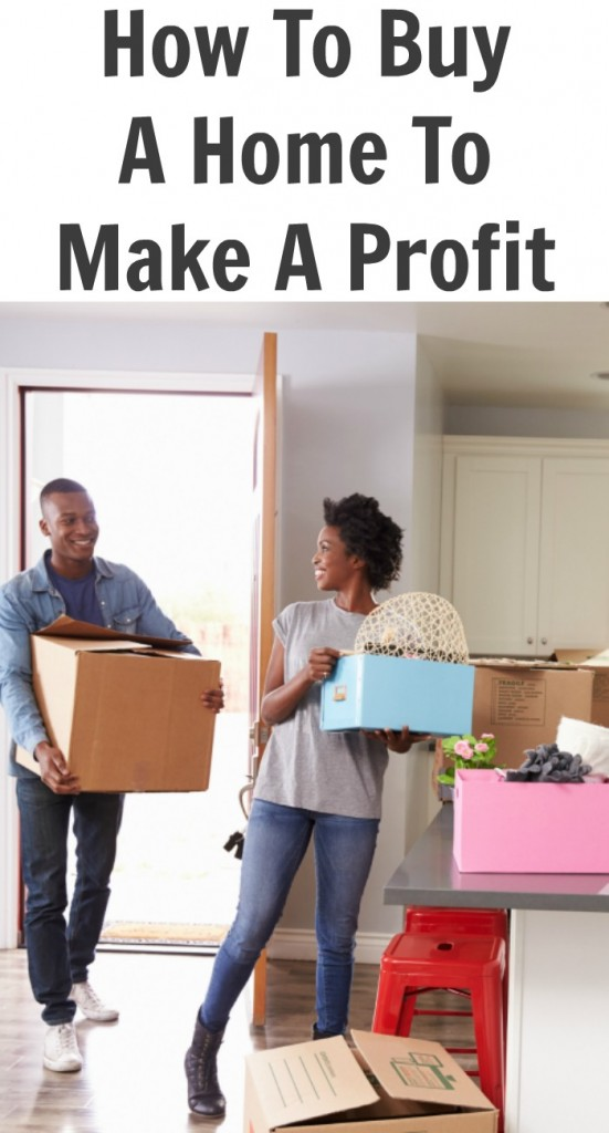 How To Buy A Home To Make A Profit