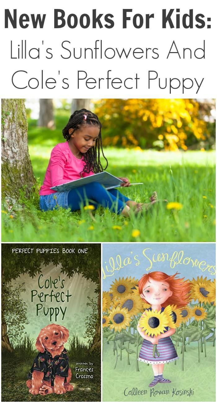 New Books For Kids: Lilla's Sunflowers And Cole's Perfect Puppy