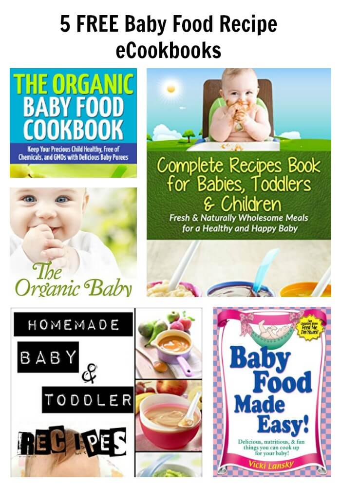5 FREE Baby Food Recipe eCookbooks