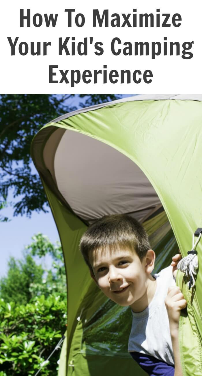 How To Maximize Your Kid's Camping Experience