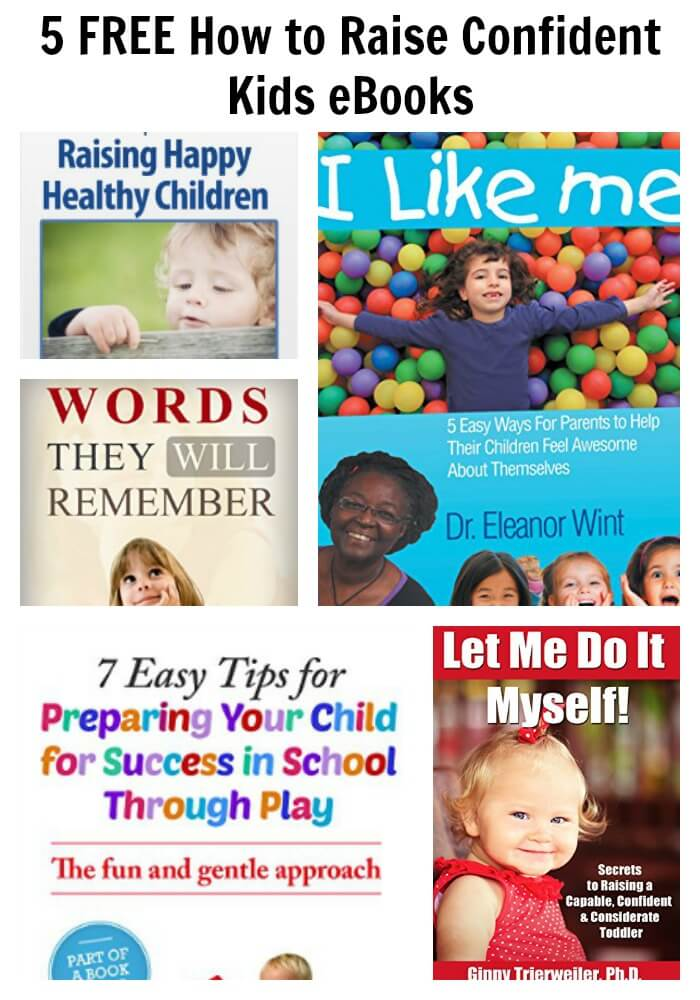 5 FREE How to Raise Confident Kids eBooks