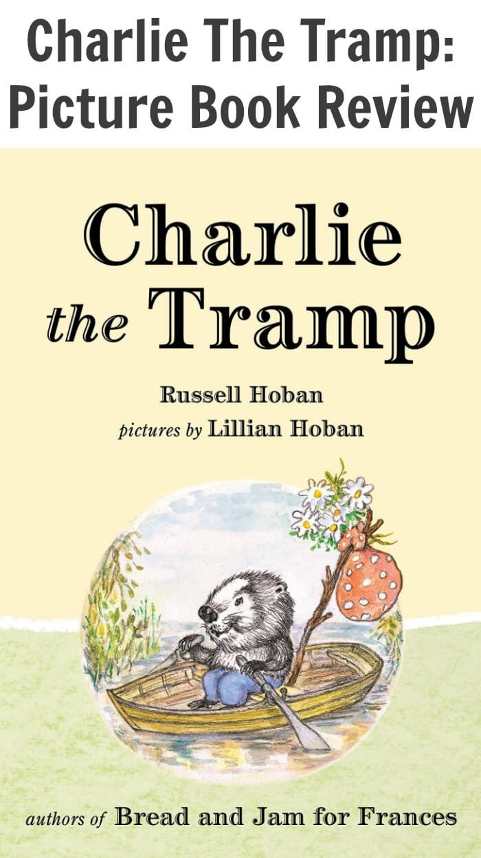 Charlie The Tramp: Picture Book Review
