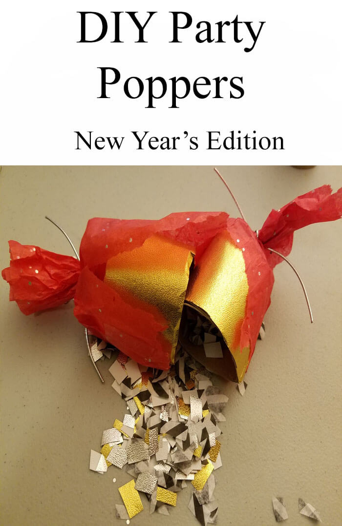TOTS Family, Parenting, Kids, Food, Crafts, DIY and Travel DIYPartyPoppers DIY New Year's Party Poppers Crafts Home TOTS Family Uncategorized  party poppers party new years diy craft
