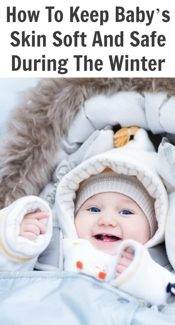 There are a lot of parents in the cold parts of North America (like me) that are wondering what to do to keep Baby's skin soft and safe this winter.