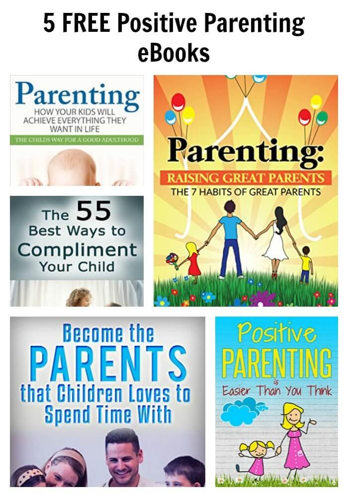 5 FREE Positive Parenting eBooks