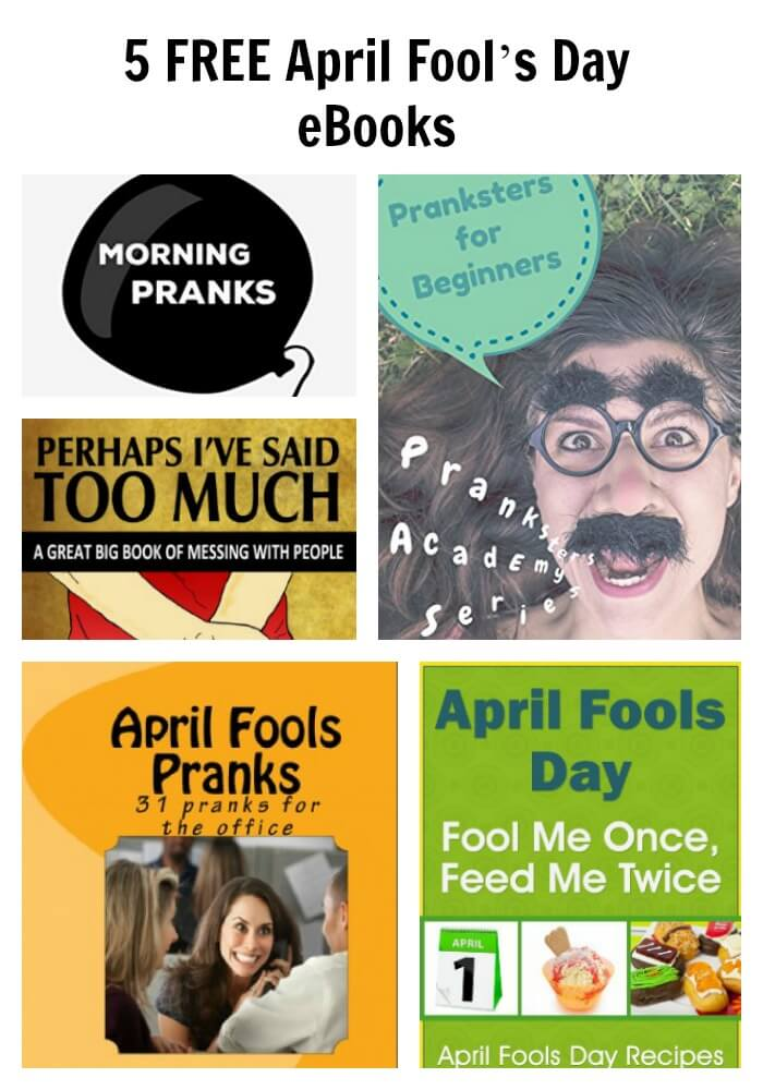 TOTS Family, Parenting, Kids, Food, Crafts, DIY and Travel PicMonkey-Image-3 5 FREE April Fool's Day eBooks Uncategorized  april fools