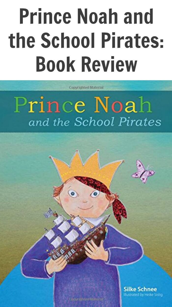 Prince Noah and the School Pirates: Book Review