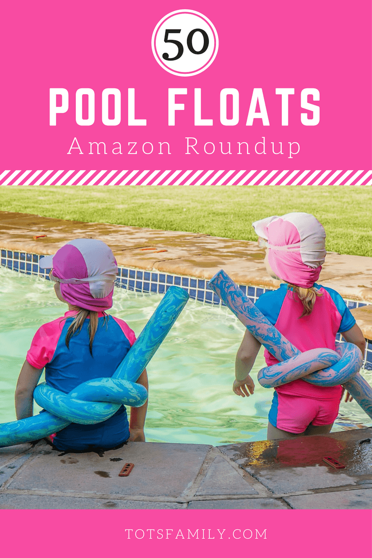 TOTS Family, Parenting, Kids, Food, Crafts, DIY and Travel 50-Pool-floats-Amazon-Roundup 50 Pool Floats Amazon Roundup Home TOTS Family Travel  pool floats
