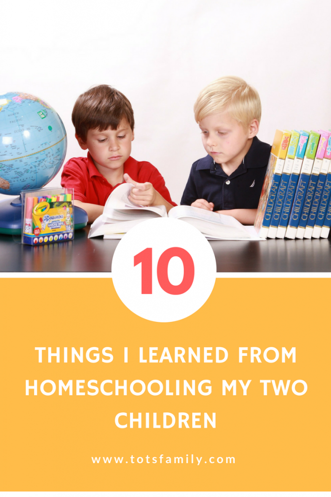 10 Things I Learned from Homeschooling My Two Children